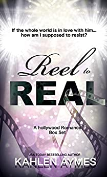 Reel to Real: (A Hollywood Romance BOX SET) by [Aymes, Kahlen]
