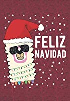 Feliz Navidad: Blank Lined Journal Notebooks Llama Merry Christmas Gift For Spanish Mom,Dad, Brother Sister, Family  Xmas Gift For Favorite Persons