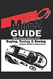 MC3 Mini-Z Buying, Tuning & Racing Guide: 2WD Touring Edition