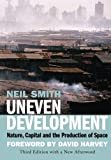 Uneven Development: Nature, Capital, And The Production Of S…