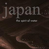 The Spirit of Water: Japan
