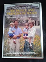 In Private - In Public: The Prince and Princess of Wales