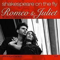 Romeo & Juliet-Shakespeare on the Fly