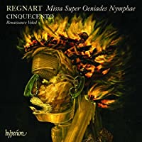 Regnart: Missa Super Oeniades Nymphae, Motets, Sacred Choral Music (2007-09-11)