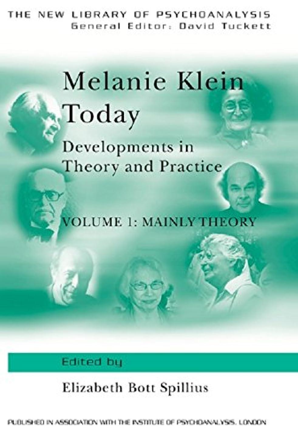 シャベル水っぽい入るMelanie Klein Today, Volume 1: Mainly Theory: Developments in Theory and Practice (The New Library of Psychoanalysis) (English Edition)