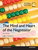 The Mind and Heart of the Negotiator, Global Edition by Leigh Thompson(2014-10-27)