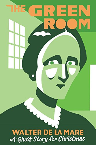 The Green Room: A Ghost Story for Christmas (Seth's Christmas Ghost Stories)