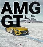 洋書「Mercedes-AMG GT - A Star is born」