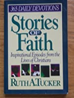 Stories of Faith: 365 Daily Devotions
