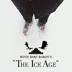 """ロットバルトバロンの氷河期(ROTH BART BARON'S """"The Ice Age"""") [Analog]"""