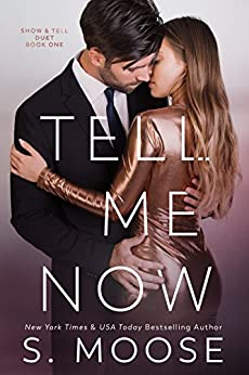 Tell Me Now: Show and Tell Duet Book 1 by [Moose, S.]