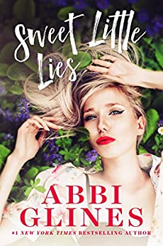Sweet Little Lies (The Sweet Series  Book 2) by [Glines, Abbi]