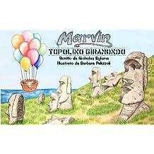 Marvin - Topolino giramondo (Italian Edition)