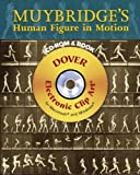Muybridge's Human Figure in Motion CD-ROM and Book (Dover Electronic Clip Art)