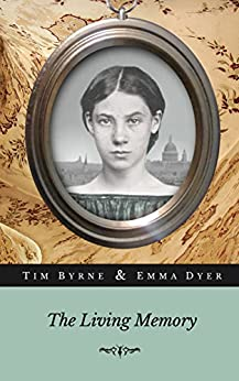 The Living Memory by [Byrne, Tim, Dyer,Emma]