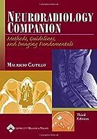 Neuroradiology Companion (Imaging Companion Series)