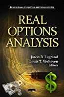 Real Options Analysis (Business Issues, Competition and Entrepreneurship: Financial Institutions and Services)