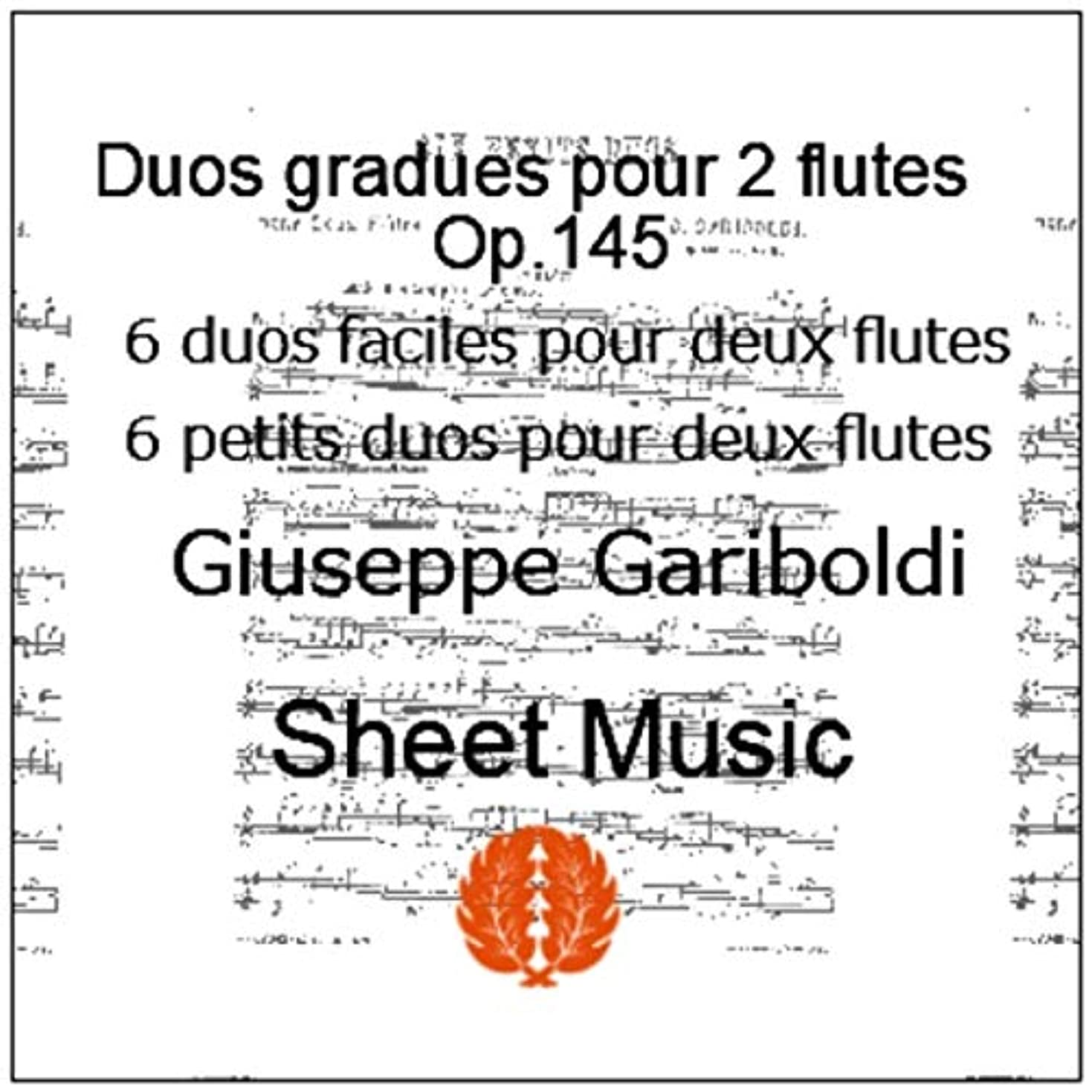 楽譜 pdf ガリボルディ フルートのためのデュエット Op 145 から2つのデュエット