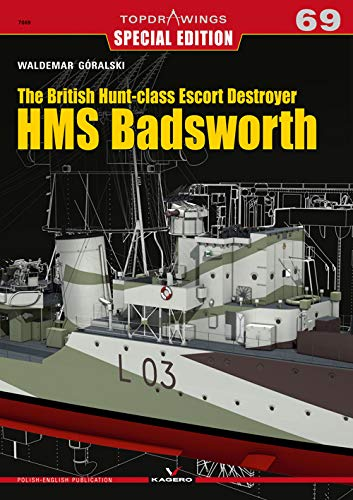 The British Hunt-class Escort Destroyer Hms Badsworth (Topdrawings)