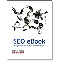 SEO in Eight Pages: Quick SEO Guide for Small Websites, Small Businesses, and Personal Websites (English Edition)