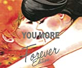 YOU MORE (Forever Edition) 画像
