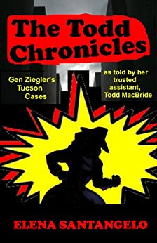 THE TODD CHRONICLES (Twins Mystery Series #2) by [Santangelo, Elena]