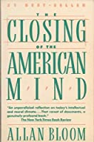 The Closing of the American Mind [並行輸入品]