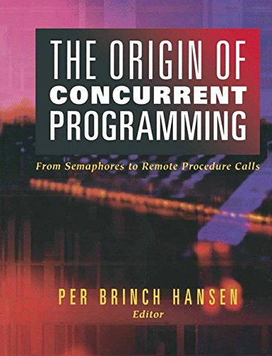 Download The Origin of Concurrent Programming: From Semaphores To Remote Procedure Calls 144192986X