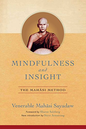Mindfulness and Insight: The Mahasi Method (English Edition)