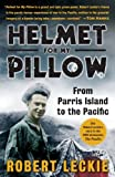 Helmet for My Pillow: From Parris Island to the Pacific (English Edition) 画像