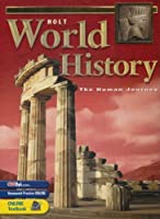 Holt World History: Human Journey: Student Edition Grades 9-12 2003【洋書】 [並行輸入品]