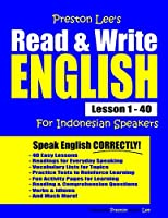 Preston Lee's Read & Write English Lesson 1 - 40 For Indonesian Speakers