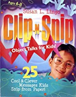 Clip-n-Snip Object Talks for Kids!