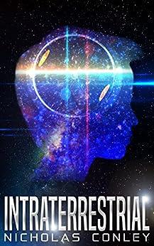 Intraterrestrial by [Conley, Nicholas]