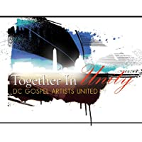 Together in Unity (Dc Gospel Artists United Presen