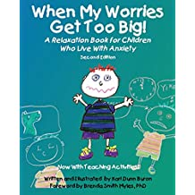 When My Worries Get Too Big! Second Edition