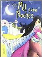 Cuentos de las mil y una noches / Stories of the Million and One Nights