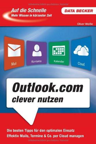 Auf die Schnelle Outlook.com