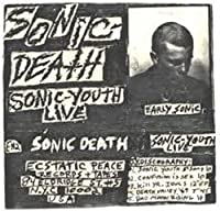 Sonic Death: Early Sonic 1981-1983
