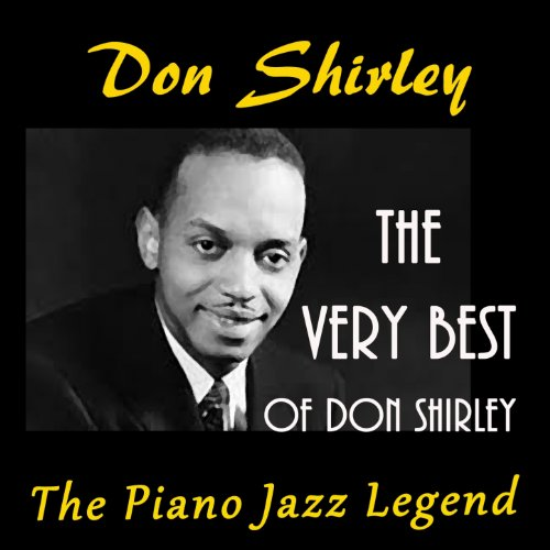 The Very Best of Don Shirley (The Jazz Piano Legend)