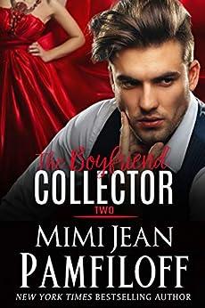 The Boyfriend Collector, Two by [Pamfiloff, Mimi Jean]