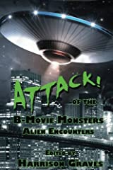 ATTACK! of the B-Movie Monsters: Alien Encounters ペーパーバック