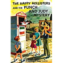 The Happy Hollisters and the Punch and Judy Mystery: (Volume 27)