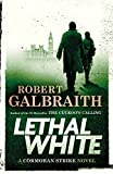 Lethal White (A Cormoran Strike Novel) (English Edition)