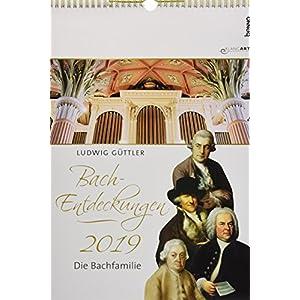 BachEntdeckungen 2019 - Kalender im Posterformat mit CD: Johann Sebastian Bach