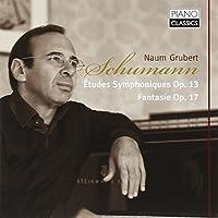 Schumann: Etudes Symphoniques, Fantasie by Naum Grubert (2011-12-13)