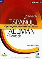 Contrastes: Espanol para Hablantes de Aleman: for German Speakers Level B1
