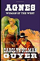 Agnes: Woman of the West: A Western Romance
