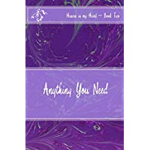 Anything You Need (Heaven in my Heart (pre/early teen series) Book 2)