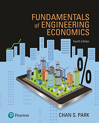 Download Fundamentals of Engineering Economics Plus MyLab Engineering with Pearson eText -- Access Card Package (4th Edition) (What's New in Engineering) 0134872754